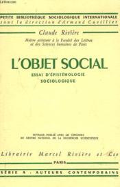 L'Objet Social. Essai D'Epistemologie Sociologique. - Couverture - Format classique