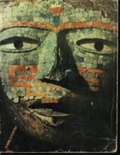 Chefs D'Oeuvre De L'Art Mexicain. Petit Palais, Paris. Avril-Juin 1962. - Couverture - Format classique
