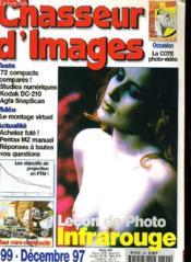 CHASSEUR D'IMAGES , le magazine de l'amateur et du débutant N° 199 - LECON DE PHOTO: L'INFRAROUGE - OCCASION: LA COTE PHOTO-VIDEO - TEST MINI-COMPACTS... - Couverture - Format classique