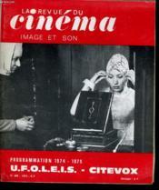 Revue De Cinema - Image Et Son N° 286 - Progemmation 1974 - 1975 U.F.O.L.E.I.S. - Citevox - Couverture - Format classique