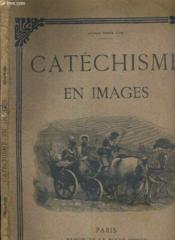 Catechisme En Images - 70 Gravures En Noir Et Blanc Avec L'Explication De Chaque Tableau En Regard - Couverture - Format classique