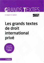 Les grands textes de droit international privé - Couverture - Format classique