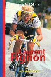 Veridique Histoire De Laurent Fignon - Intérieur - Format classique