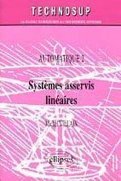 Automatique 2 Systemes Asservis Lineaires - Intérieur - Format classique