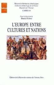 L'europe entre cultures et nations - Couverture - Format classique