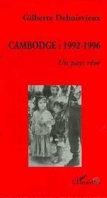 Cambodge : 1992-1996, Un Pays Reve - Intérieur - Format classique