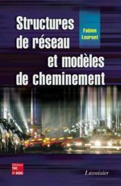 Structures de reseau et modeles de cheminement - Couverture - Format classique