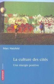 La culture des cités ; une énergie positive - Intérieur - Format classique