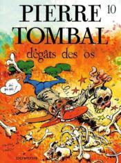 Pierre Tombal t.10 ; dégats des os - Couverture - Format classique