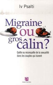 Migraine ou gros câlin ? quête ou reconquête de la sexualité dans les couples qui durent - Intérieur - Format classique