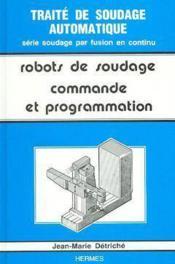 Robots de soudage. 2. commande et programmation - Couverture - Format classique