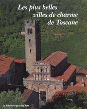 Les plus belles villes de charme de Toscane - Intérieur - Format classique