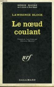 Le Noeud Coulant. Collection : Serie Noire N° 1304 - Couverture - Format classique