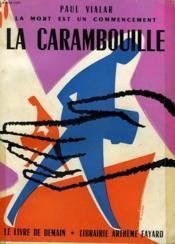 La Mort Est Un Commencement. La Carambouille. Le Livre De Demain N° 82 + 83. - Couverture - Format classique