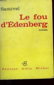 Le Fou D'Edenberg. - Couverture - Format classique