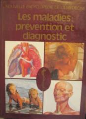 Les maladies prévention et diagnostic - Couverture - Format classique