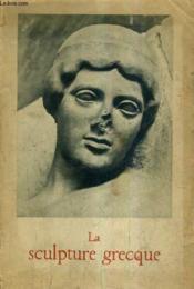 La Sculpture Grecque. - Couverture - Format classique