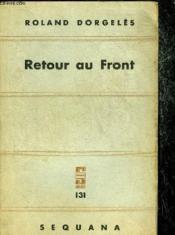 Retour Au Front - Collection Sequana N°131. - Couverture - Format classique
