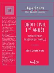 Droit civil 1ère année ; introduction, personnes, famille (3e édition) - Couverture - Format classique