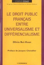 Le droit public francais entre universalisme et differencialisme - Intérieur - Format classique