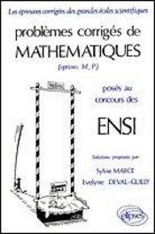 Problemes Corriges De Mathematiques Ensi Tome 1 1976-1980 - Intérieur - Format classique