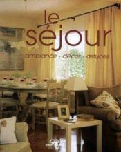 Decoration facile ; le salon - Couverture - Format classique