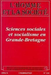 Homme Et Societe N°110 Sciences Sociales Socialisme Gde Bret - Couverture - Format classique