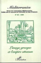 Mediterranees ; L'Image Grecque Et L'Empire Ottoman - Couverture - Format classique