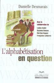 L'Alphabetisation En Question - Intérieur - Format classique