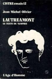 Lautreamont Le Texte Du Vampire - Couverture - Format classique