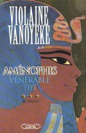 Amenophis t03 venerable tiyi - vol03 - Intérieur - Format classique