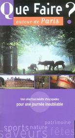 Que Faire Autour De Paris - Intérieur - Format classique