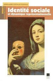 Identite sociale et dynamique representationnelle - Couverture - Format classique