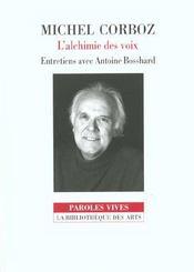 L'alchimie des voix ; entretiens avec Antoine Bosshard - Intérieur - Format classique
