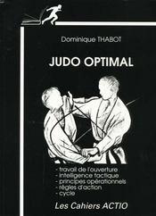 Judo Optimal : Travail De L'Ouverture, Intelligence Tactique, Principes - Intérieur - Format classique