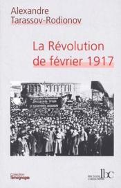 La revolution de fevrier 1917 - Couverture - Format classique