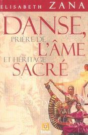 Danse. Priere De L'Ame Et Heritage Sacre - Intérieur - Format classique