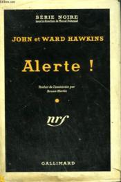Alerte ! ( The Floods Of Fear ). Collection : Serie Noire Avec Jaquette N° 401 - Couverture - Format classique