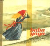 Baba Yaga. Les Albums Du Pere Castor. - Couverture - Format classique