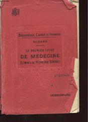 Le Premier Livre De Medecine - Elements De Pathologie Generale - Couverture - Format classique