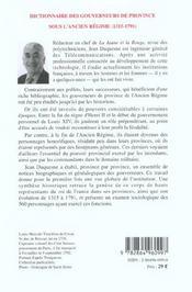 Dictionnaire des gouverneurs de province ; sous l'ancien régime 1315-1791 - 4ème de couverture - Format classique