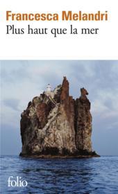 Plus haut que la mer - Couverture - Format classique