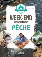 Micro-aventure : week-end aventure pêche - Couverture - Format classique