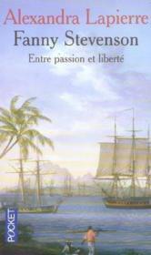 Fanny Stevenson ; entre passion et liberté - Couverture - Format classique