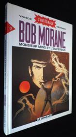 Bob Morane ; intégrale t.3 ; monsieur Ming et l'empereur - Couverture - Format classique