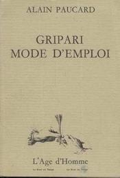 Gripari, Mode D'Emploi - Couverture - Format classique