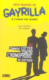 Petit Manuel De Gayrilla A L'Usage Des Jeunes Ou Comment Lutter Contre L'Homophobie Au Quotidien - Intérieur - Format classique