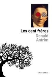 Cent Freres (Les) - Couverture - Format classique