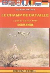 Le champ de bataille (juin-aout 44 - norman - Couverture - Format classique