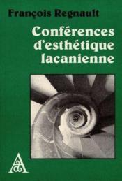 Conferences D'Esthetique Lacanienne - Couverture - Format classique